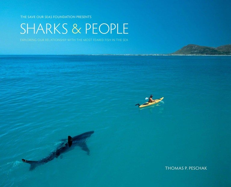 Sharks & People Thomas P. Peschak Published by The University of Chicago Press